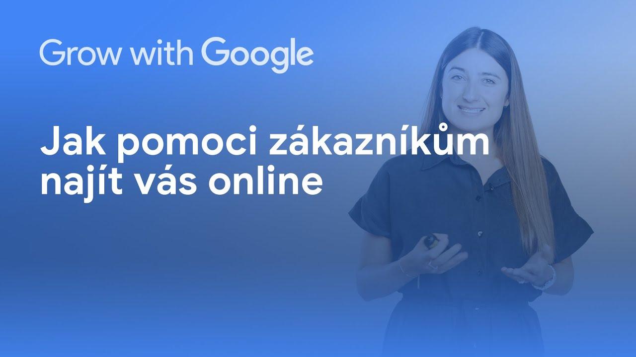 Pomozte svým zákazníkům najít vás online
